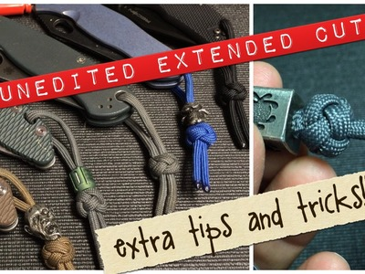 How to lanyard knot, the Ultra Extended Cut with MORE Tips and Tricks!!!