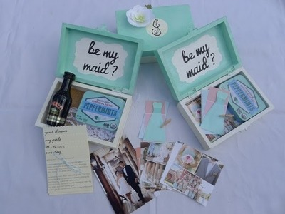 "How to Make ""Be My Bridesmaid"" Boxes"