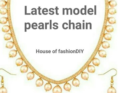 How to Make Pearl Chain At Home||Latest Model of Pearl Necklace Making Tutorials. !!