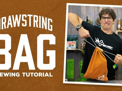 Make a Double-Pull Drawstring Bag with Rob