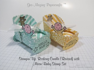 Stampin'Up Rocking Baby Cradle Revised with Moon Baby Stamp Set