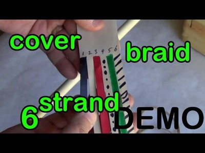DEMO 11: 6 Strand Leather Round Cover Braid with a Core