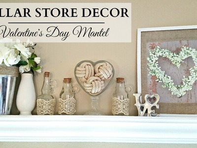 Dollar Store Home Decor ~ NEUTRAL Valentine's Day Mantel