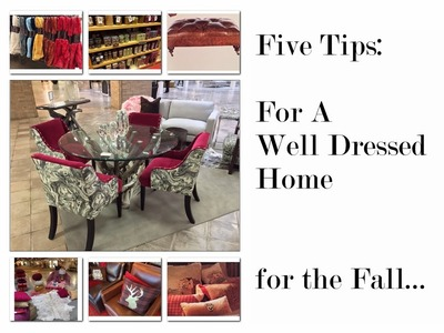Five tips for A Well Dressed Home For The Fall