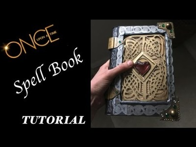 How to Regina Mils.Coras Spell book - ONCE - Once Upon A Time DIY Tutorial