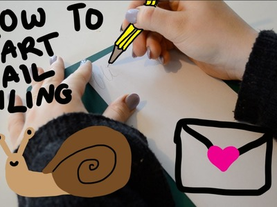 How To Start Snail Mailing | Just Meg