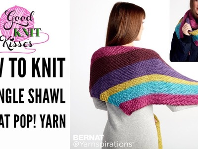 Knit Along the Knit Triangle Shawl Pattern by Yarnspirations with Bernat Pop! from Walmart