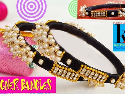 Making of silk thread designer fancy bangles with loreals at home - making tutorials