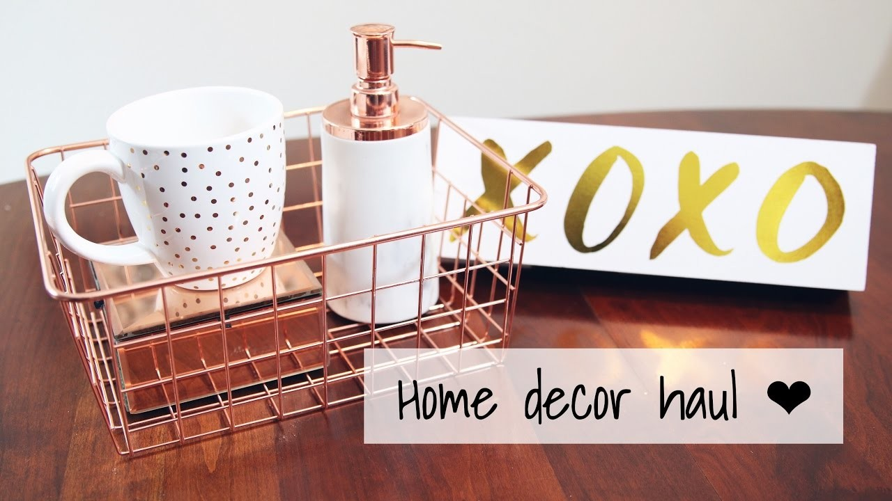 Rose Gold Copper Collective Home Decor Haul Vday 2017