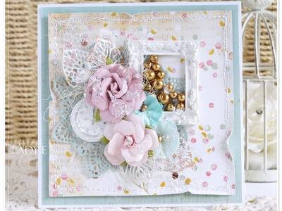 Shabby Chic Card Tutorial Prima Marketing  - Lady E -