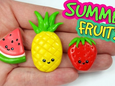 SUMMER FRUITS Polymer Clay Tutorial. Pineapple, Strawberry, Watermelon