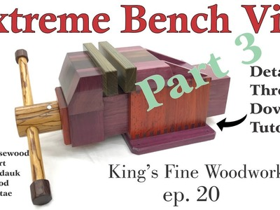 20 - How to Make the Extreme Bench Vise Homemade All Exotic Wood Part 3 Final
