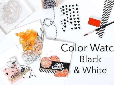 Color Watch Black & White - Three Ways To Incorporate Color Trends Into Your Card Making Projects