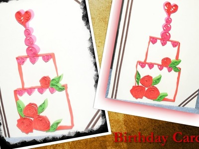 DIY: Quilling Birthday Card