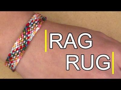 Friendship Bracelet: Rag Rug Easy for Beginners