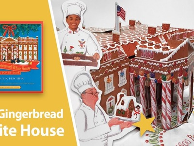 Gingerbread White House Pop-Up Book by Chuck Fischer