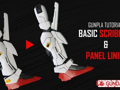 [Gunpla Tutorial] Basic Scribbing & Paneling (Project: S Gundam Part 1)