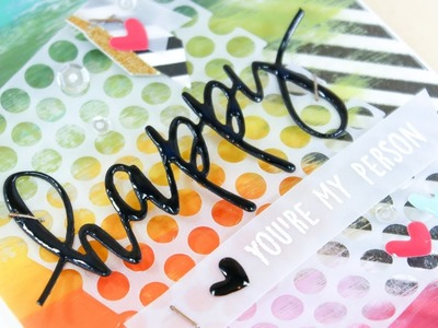 Happy You're My Person - Tips For Using Acetate On Cards