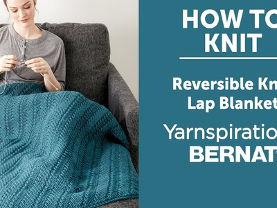 How to Knit a Lap Blanket