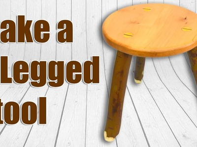 How To Make a 3 Legged Wood Stool (Milking Stool)