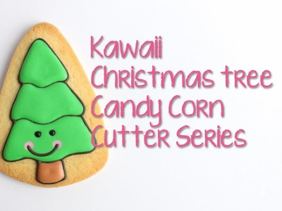 How to make a Kawaii Christmas Tree Cookie - Candy Corn Cutter Series