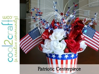 How to Make a Quick & Easy Patriotic Centerpiece by Candace Jedrowicz