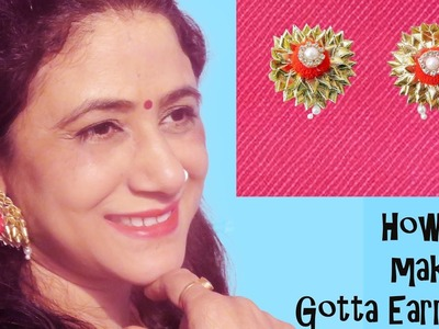 How To Make Gota Earrings For Bridal Jewellery ( in Hindi ) Episode -2 by Jyoti Sachdeva .