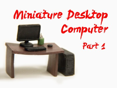 How to Make Miniature Desktop Computer - Part 1 - Polymer Clay Tutorials