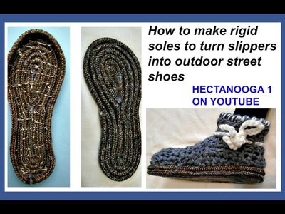 HOW TO MAKE ROPE SOLES FOR CROCHET SLIPPERS, outdoor street shoes, soles for slippers