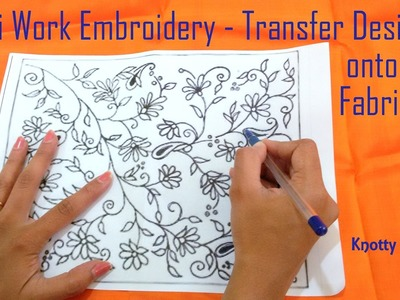 How to Transfer a Design onto the Fabric for doing Aari Work Embroidery | Tutorial | Knotty Threadz