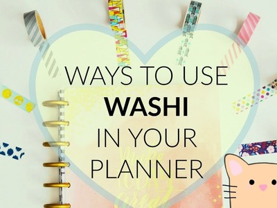 How to Use Washi in your Planner & (Closed) Giveaway