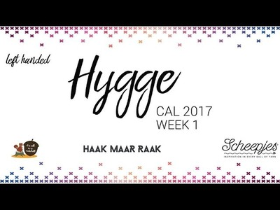 Hygge CAL week 1 - English UK Terms - Left handed - Scheepjes CAL 2017