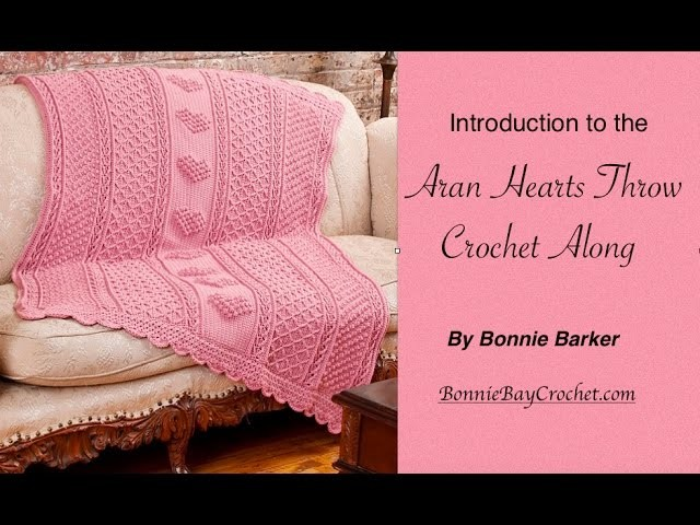 Introduction to the Aran Hearts Throw by Bonnie Barker