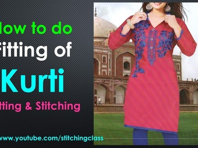 Kurti Fitting || How to do Fitting of Readymade Kurti || Fitting of Kurti Cutting and Stitching