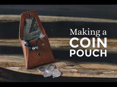 Making a Leather Coin Pouch ⧼Week 3.52⧽
