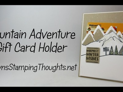 Mountain Adventure Gift Card Holder using Stampin'Up! products
