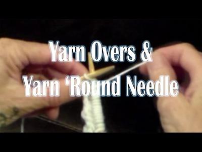 Suzie Knits - Yarn Over YO & Yarn ' Round Needle YRN - Episode 002