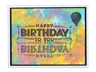 Distress Oxide Inks vs. Distress Inks - Birthday Card