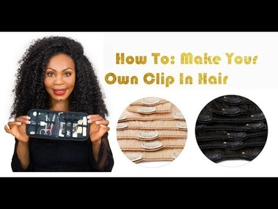 DIY. How To: Make Your Own Clip In Hair Extensions | ONYC Hair Tutorial