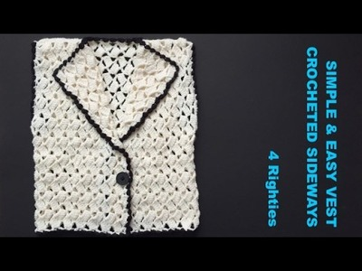 EASY #RECTANGULAR #VEST #CROCHETED SIDEWAYS - Part 1.2 - 4 Righties