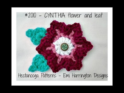 FREE crochet PATTERN - Pink Cynthia Flower and Leaf , pattern # 2010