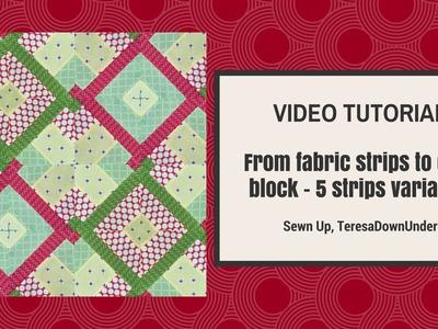 From 5 strips to quilt block variation (Hidden wells) - video tutorial