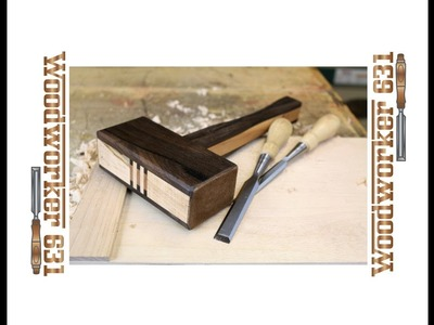 How To Build A Woodworking Assembly Mallet