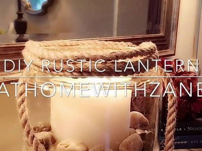 How to Create a  RUSTIC CANDLE LANTERN