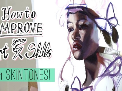 How to improve your art skills!. ep 1. SKIN TONES