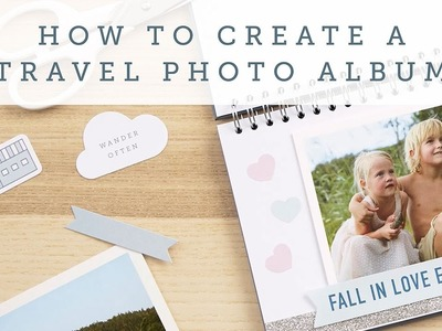 How to Make a DIY Travel Photo Album