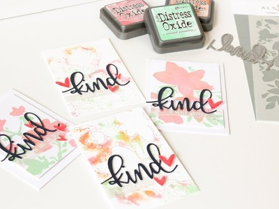 Kind People Are The Best - Stencil Smooshing With Distress Oxide Inks