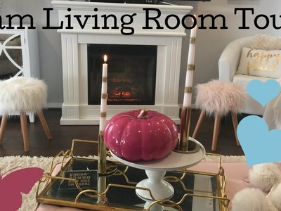 LIVING ROOM TOUR  (GLAM FALL ADDITION) April 2017