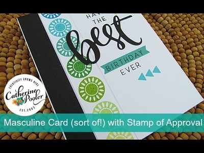 Masculine Card (sort of!) with the Naturally Inspired Stamp of Approval