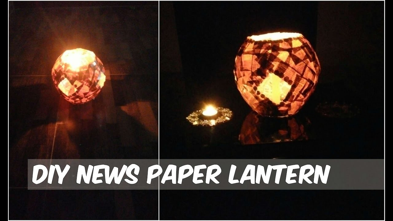 Newspaper Lantern Best Out Of Waste Newspaper Lantern